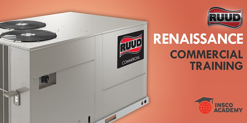 Ruud Renaissance Commercial Training