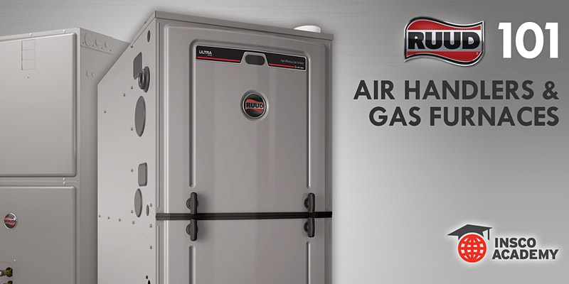 Ruud 101: Gas Furnace and Air Handler