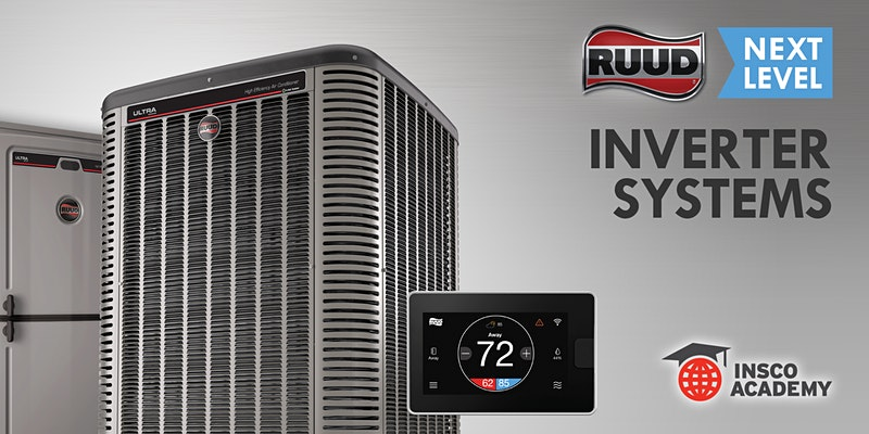 Ruud Next Level: Inverter Systems