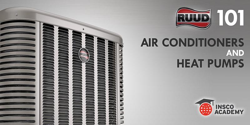 Ruud 101: AC & Heat Pumps