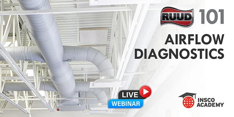 Ruud 101: Airflow Diagnostics
